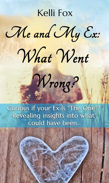 Me and My Ex: What Went Wrong
